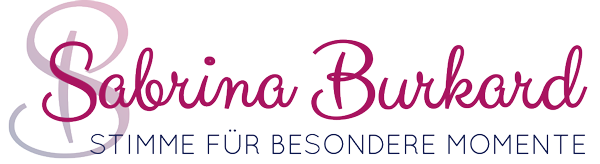 Sabrina Burkard | STIMME FÜR BESONDERE MOMENTE